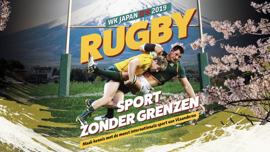 Rugby. Sport zonder grenzen! De WK-campagne